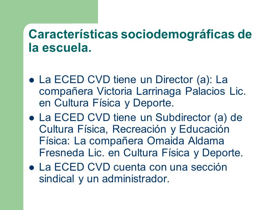 Características sociodemográficas de la escuela.