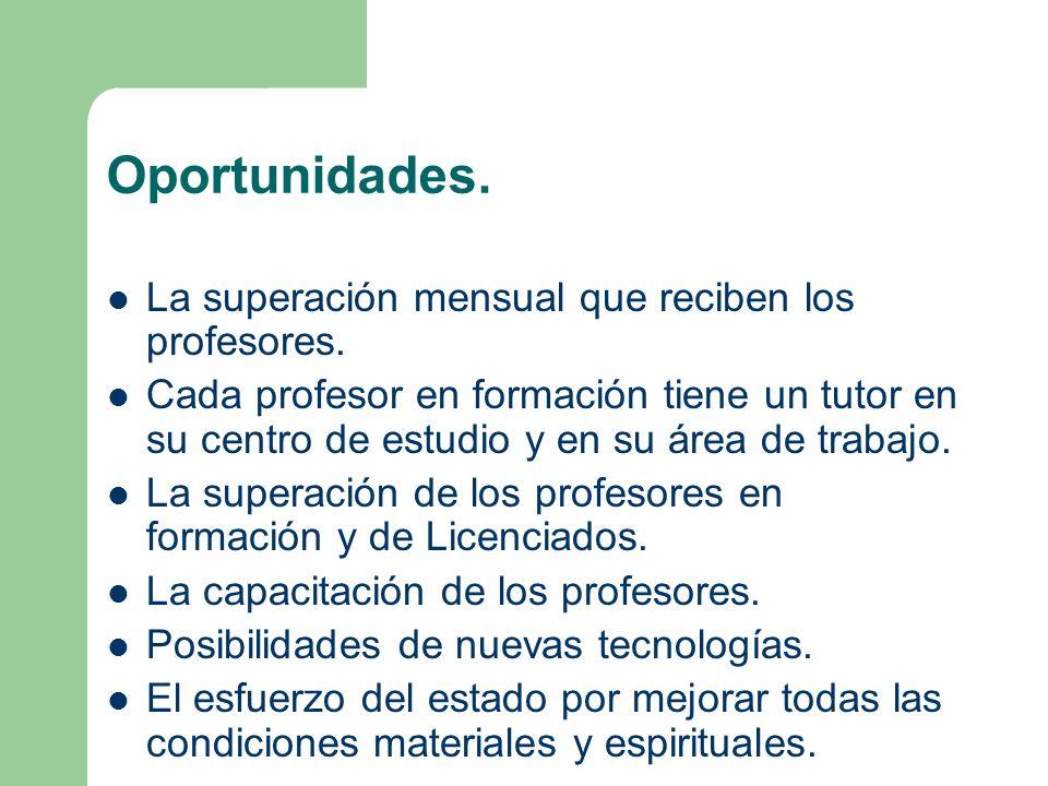 Oportunidades. La superación mensual que reciben los profesores.