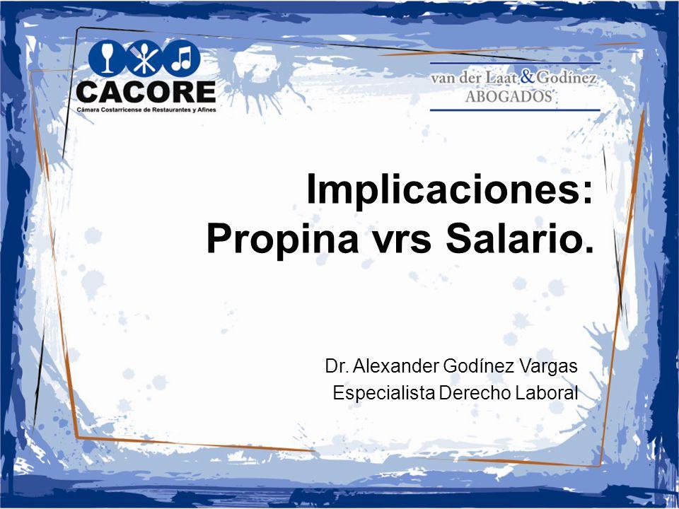 Implicaciones: Propina vrs Salario.