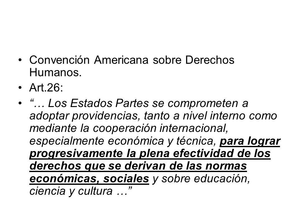 Convención Americana sobre Derechos Humanos.