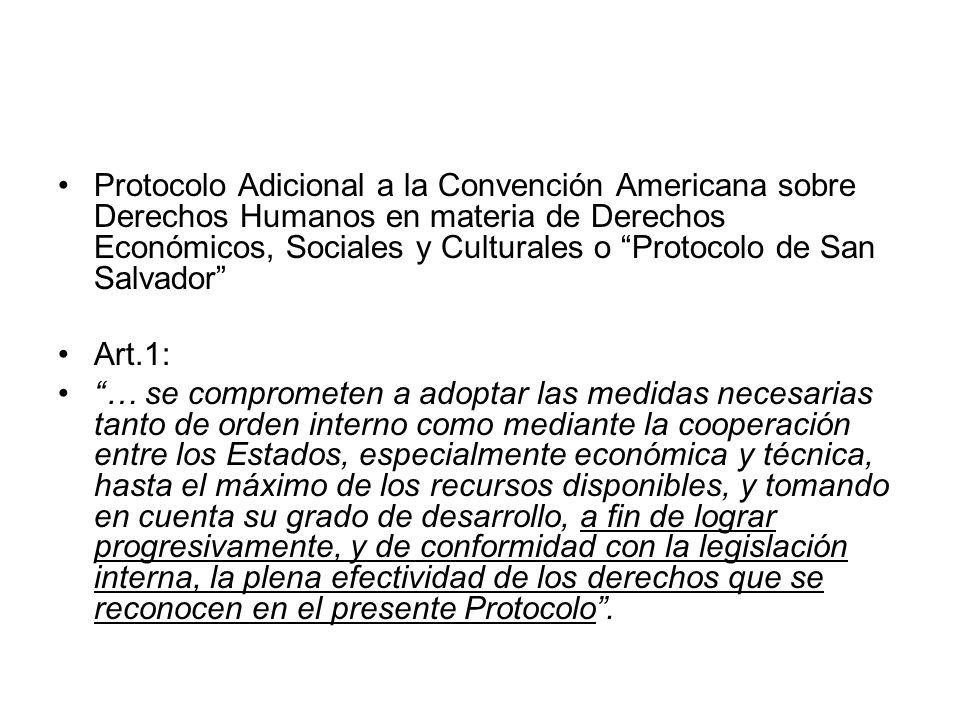 Protocolo Adicional a la Convención Americana sobre Derechos Humanos en materia de Derechos Económicos, Sociales y Culturales o Protocolo de San Salvador