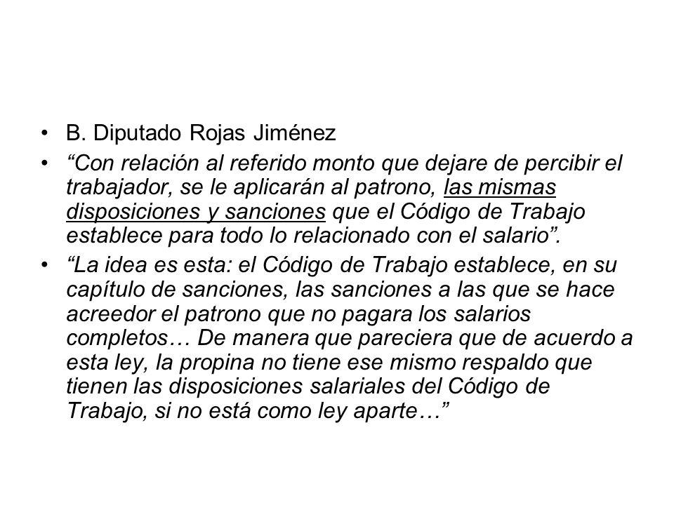 B. Diputado Rojas Jiménez