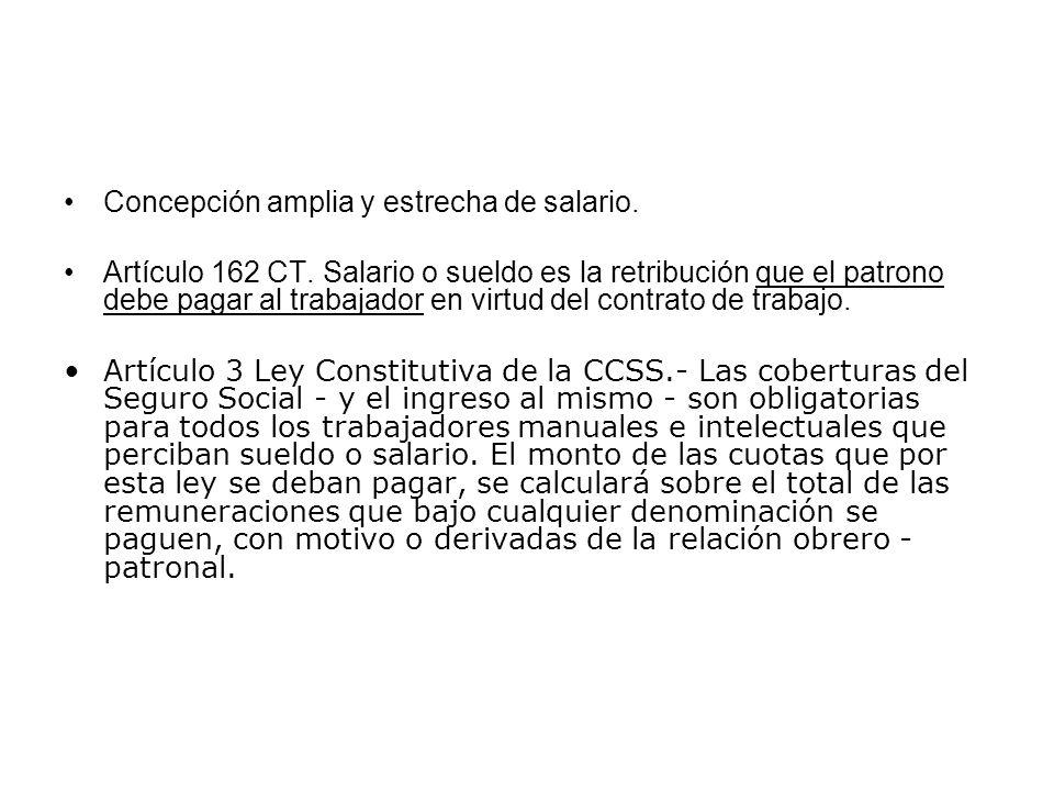Concepción amplia y estrecha de salario.