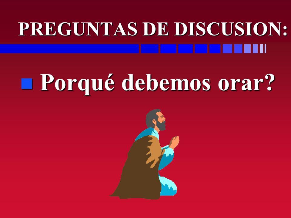 PREGUNTAS DE DISCUSION: