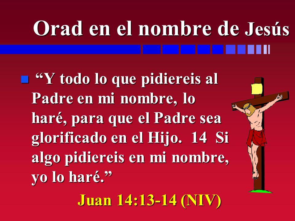 Orad en el nombre de Jesús
