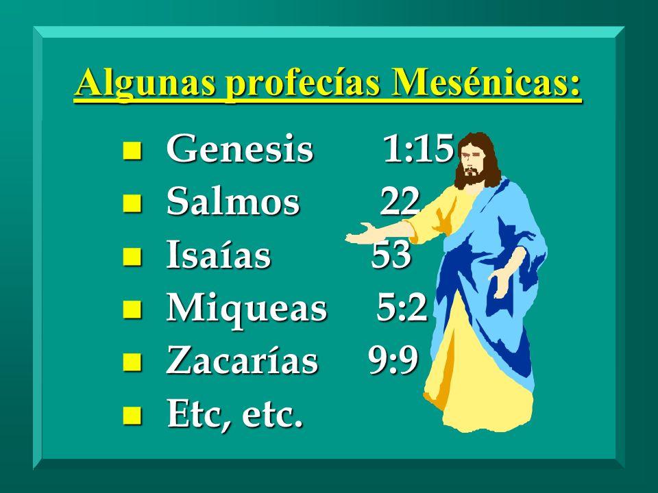 Algunas profecías Mesénicas: