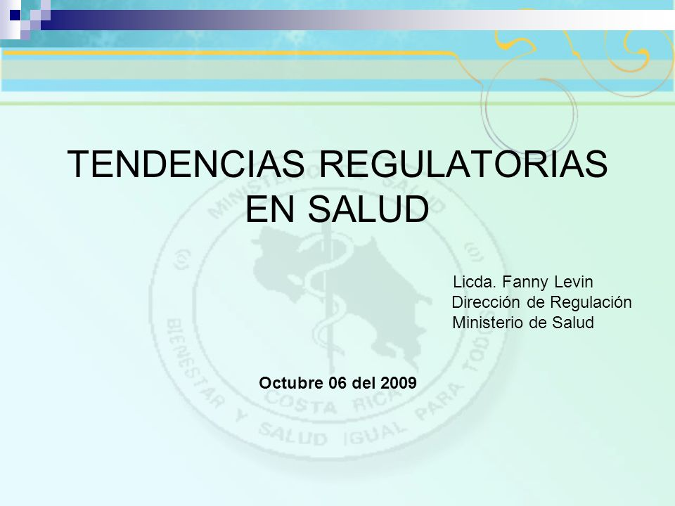 TENDENCIAS REGULATORIAS EN SALUD