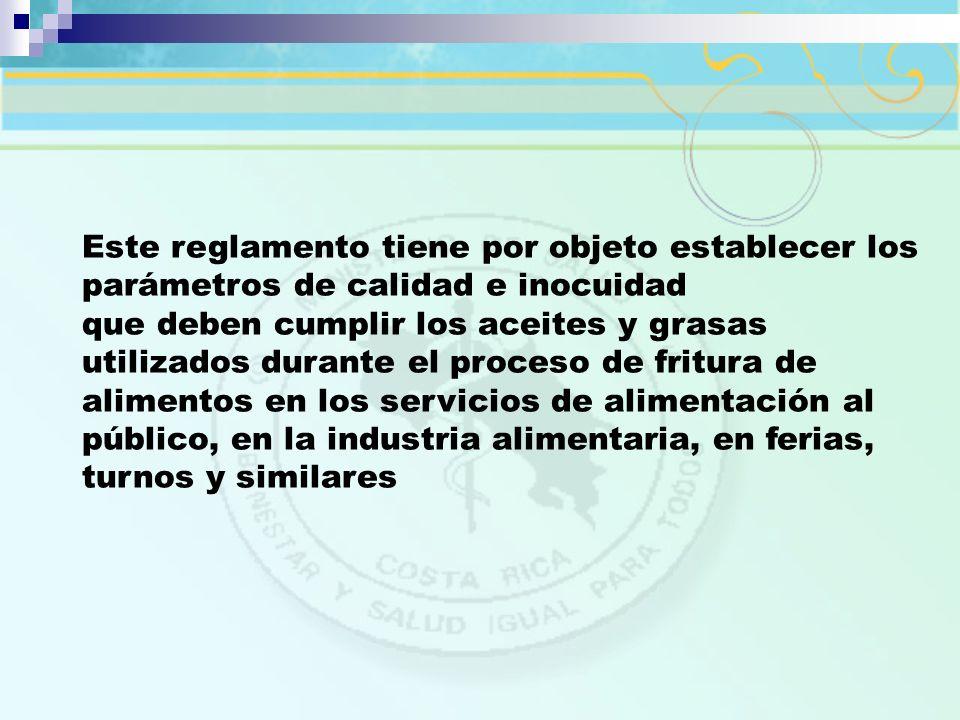 Este reglamento tiene por objeto establecer los parámetros de calidad e inocuidad