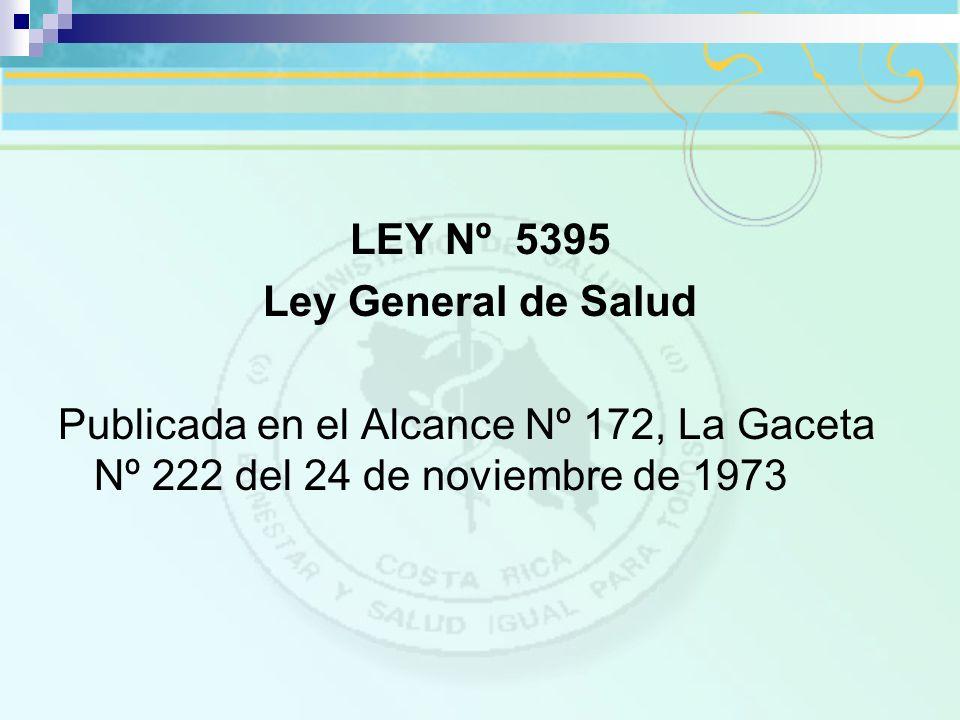 LEY Nº 5395 Ley General de Salud.