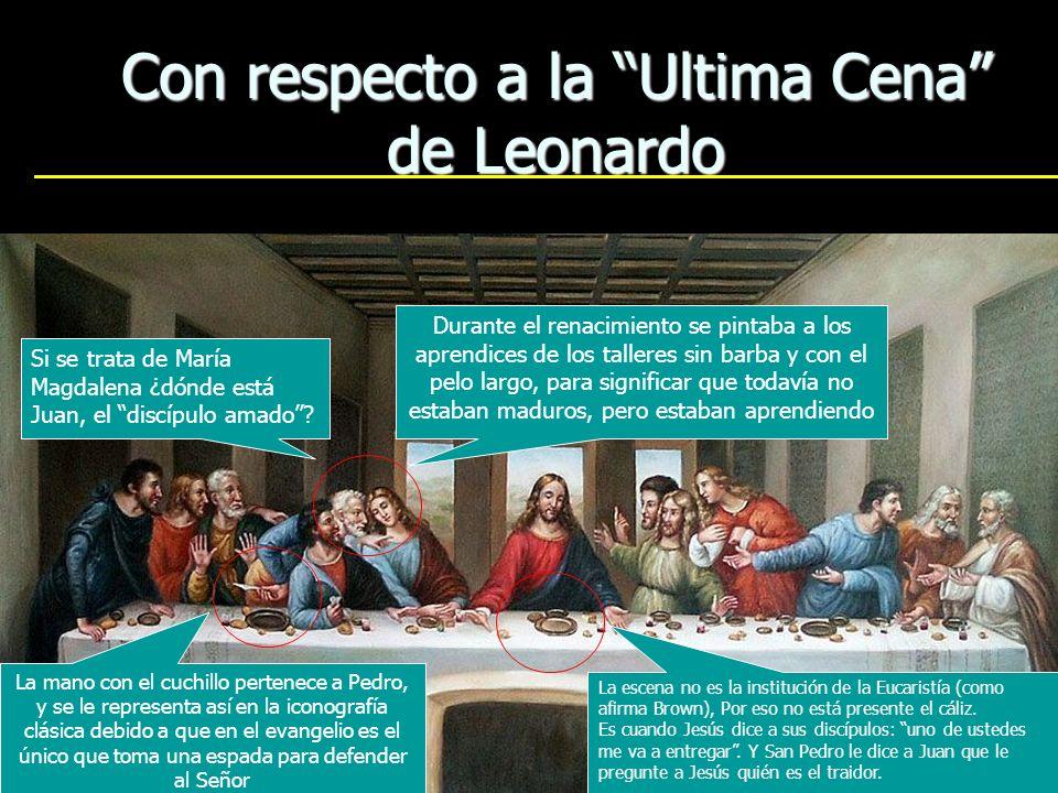 Con respecto a la Ultima Cena de Leonardo