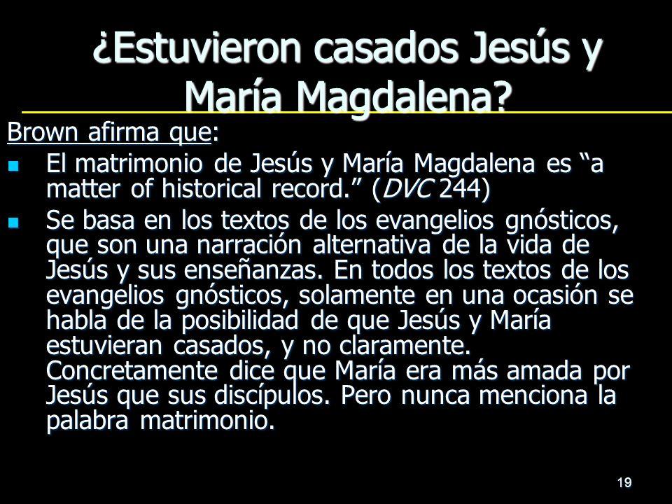 ¿Estuvieron casados Jesús y María Magdalena