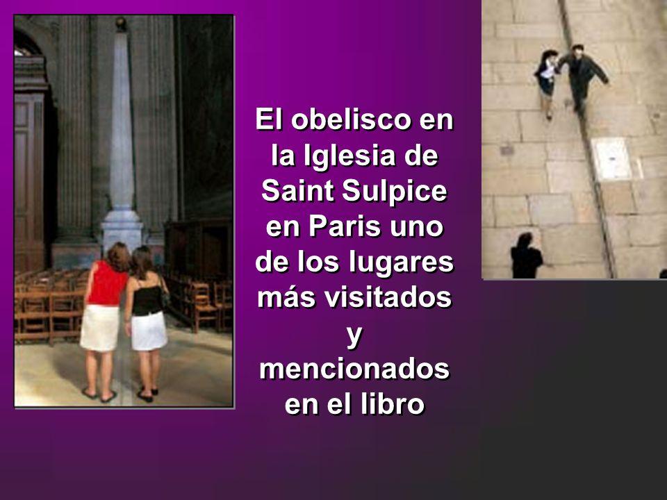 El obelisco en la Iglesia de Saint Sulpice en Paris uno de los lugares más visitados y mencionados en el libro