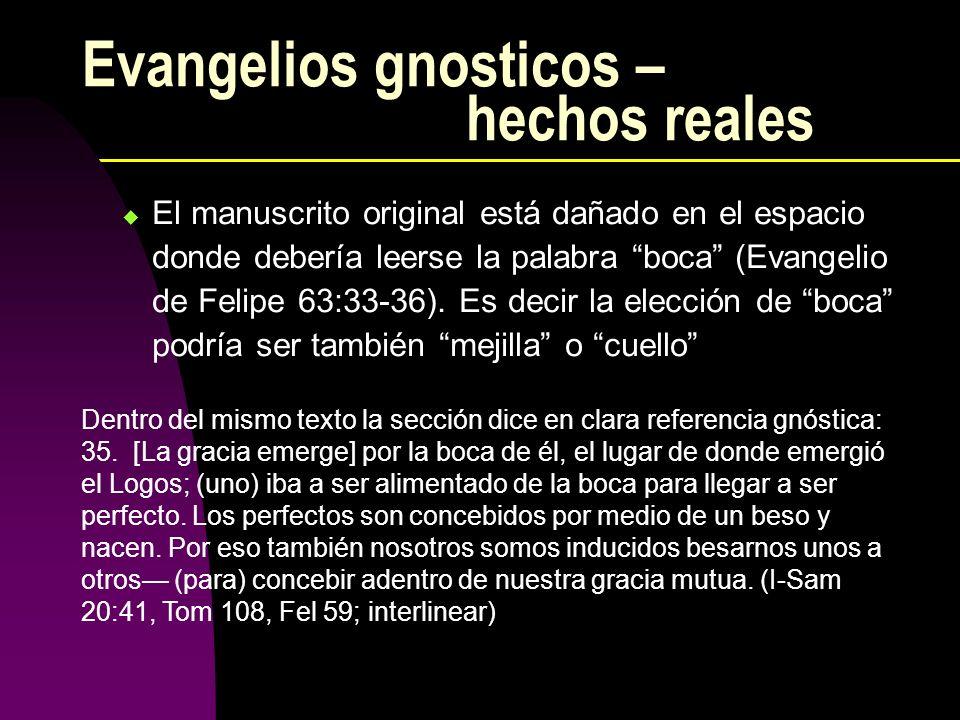 Evangelios gnosticos – hechos reales