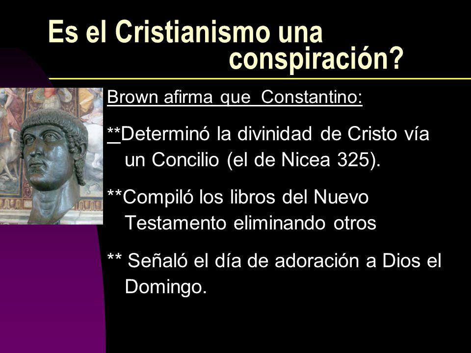 Es el Cristianismo una conspiración
