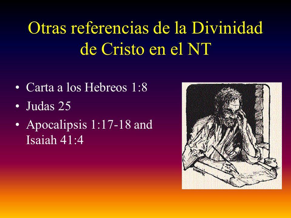 Otras referencias de la Divinidad de Cristo en el NT