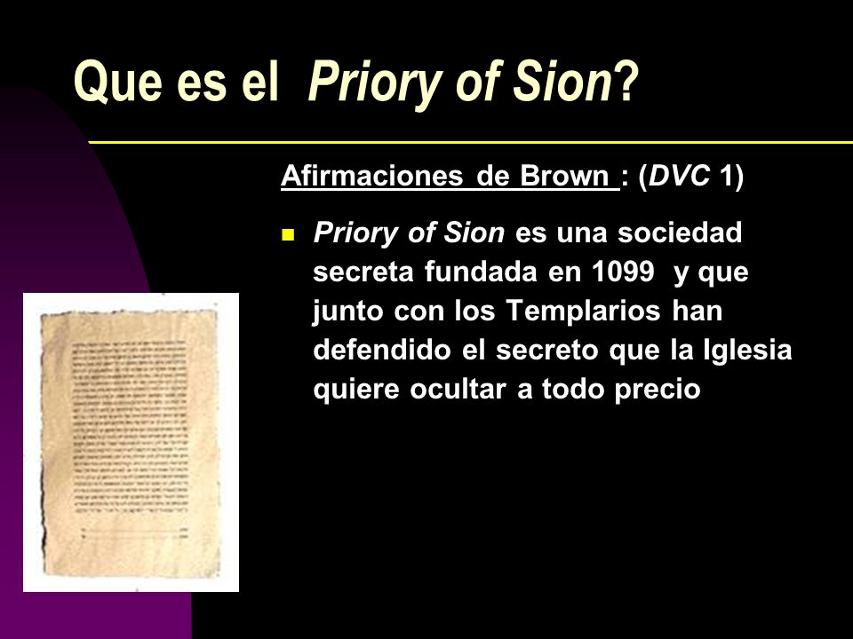 Que es el Priory of Sion Afirmaciones de Brown : (DVC 1)