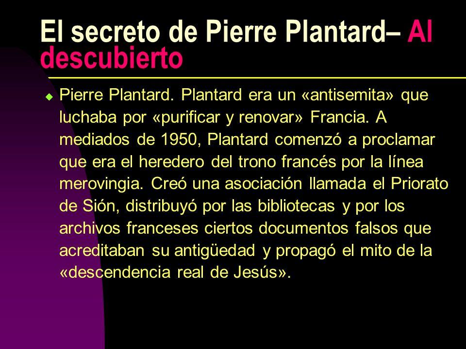 El secreto de Pierre Plantard– Al descubierto