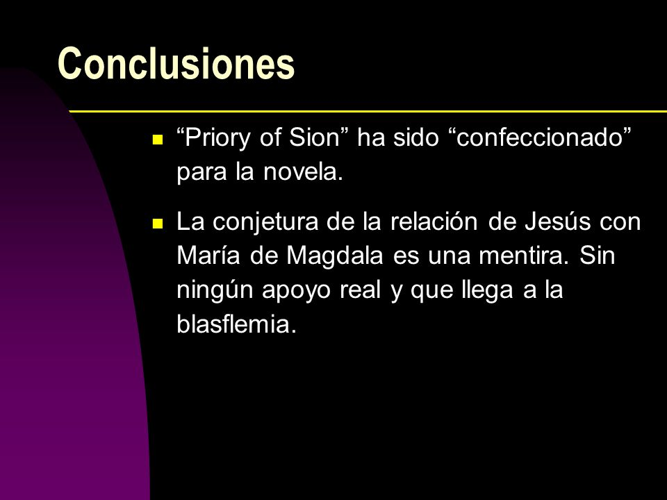 Conclusiones Priory of Sion ha sido confeccionado para la novela.