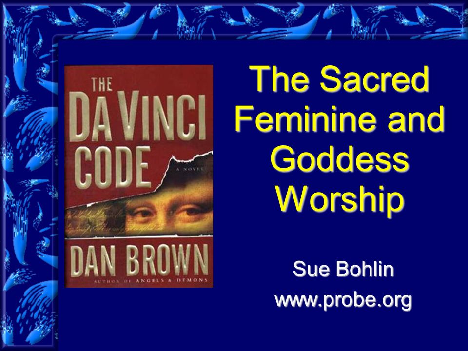 The Sacred Feminine and Goddess Worship