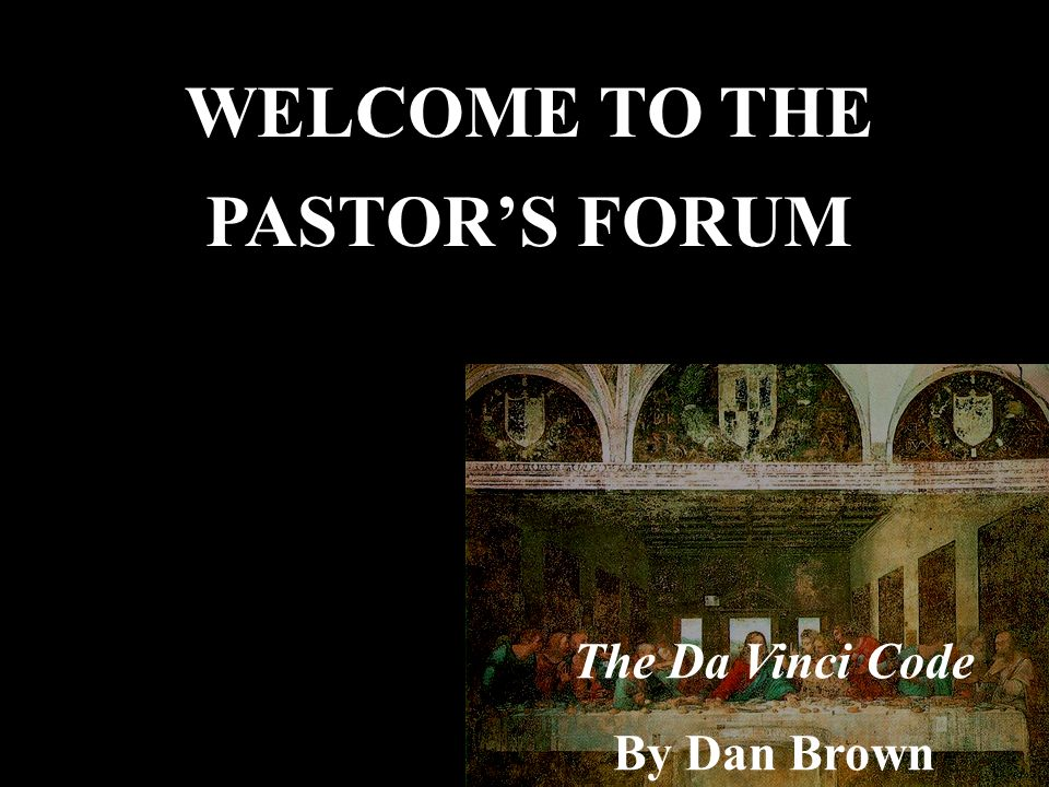 WELCOME TO THE PASTOR'S FORUM