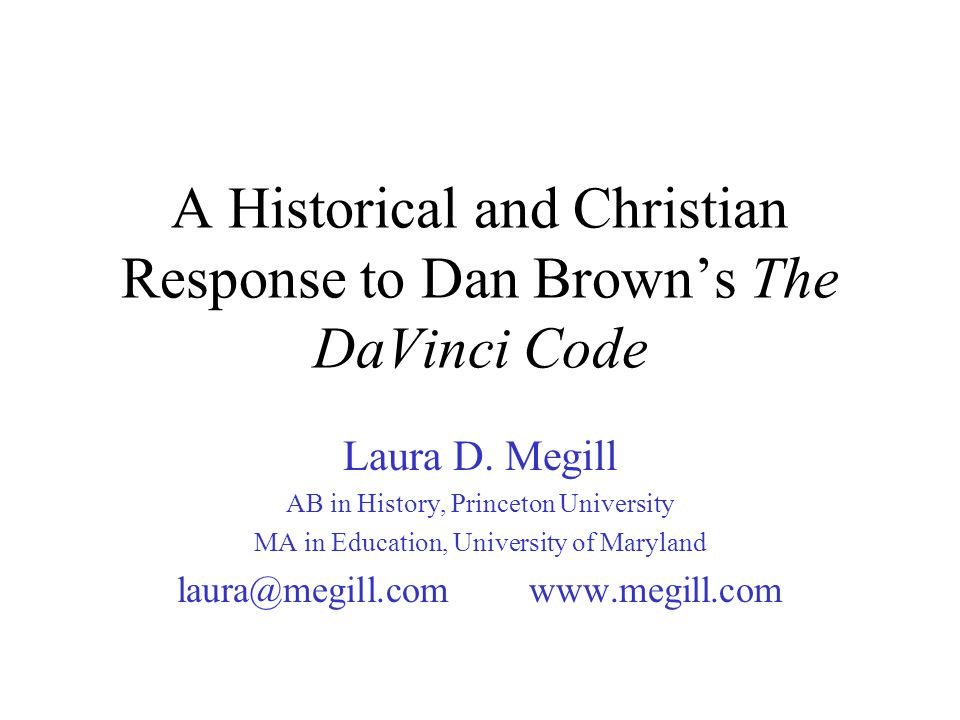 A Historical and Christian Response to Dan Brown's The DaVinci Code