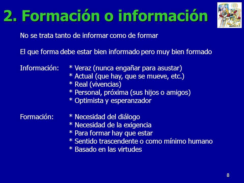2. Formación o información