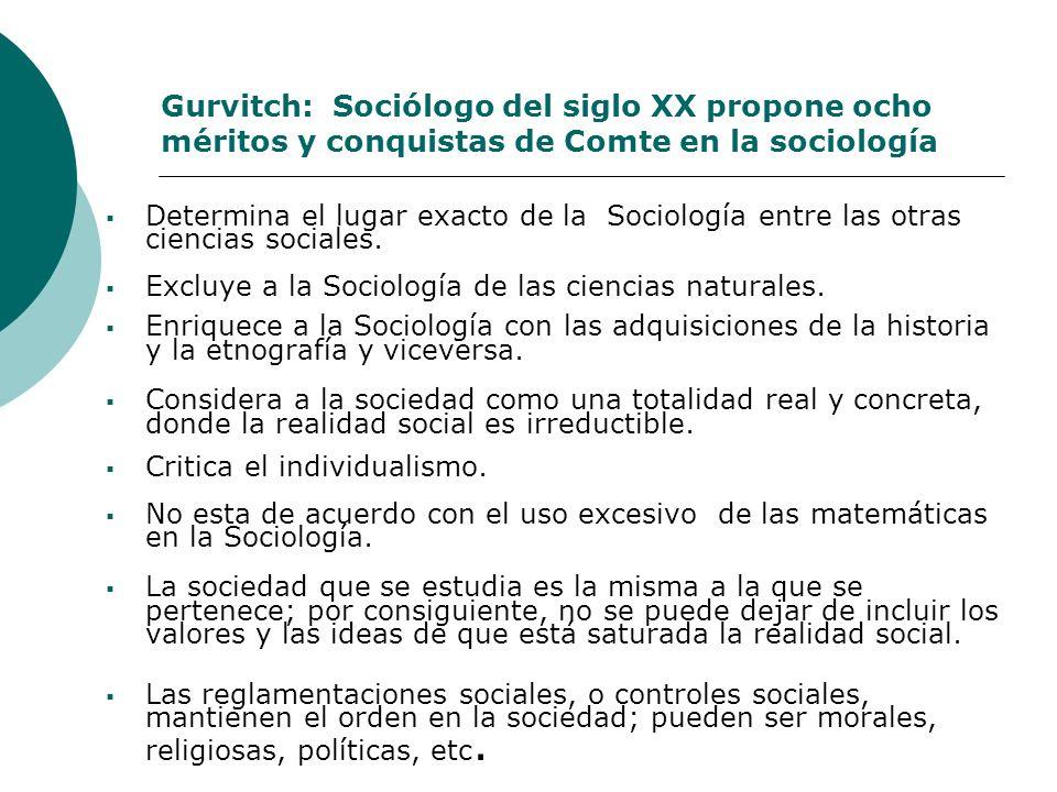 Gurvitch: Sociólogo del siglo XX propone ocho méritos y conquistas de Comte en la sociología