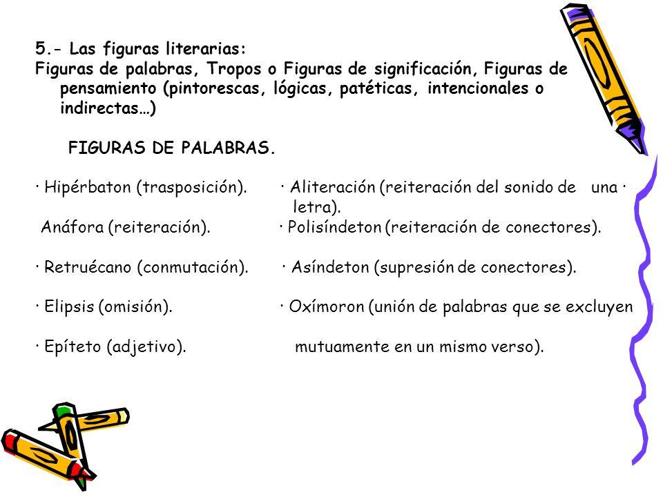 5.- Las figuras literarias: