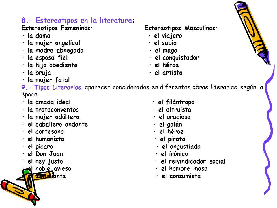 8.- Estereotipos en la literatura: