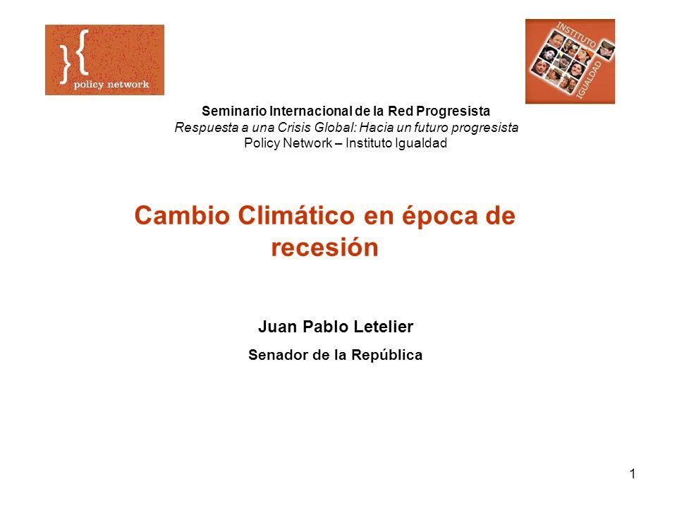 Cambio Climático en época de recesión Senador de la República