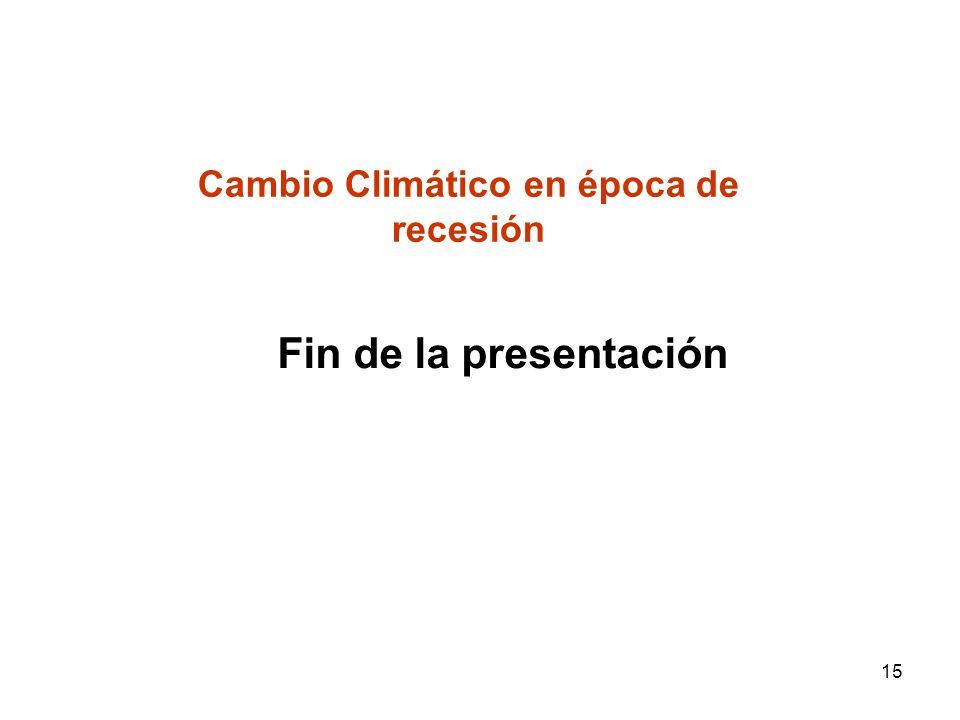 Cambio Climático en época de recesión