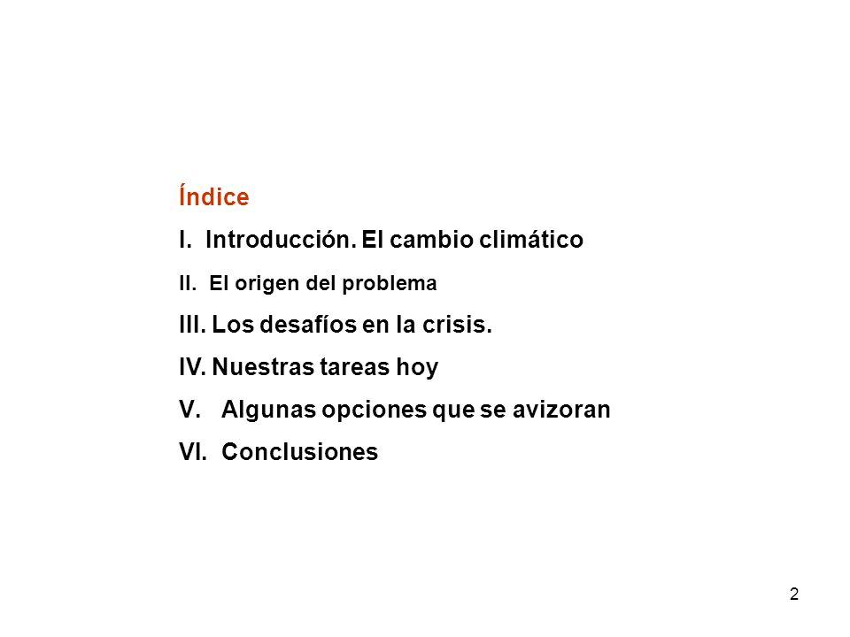 I. Introducción. El cambio climático