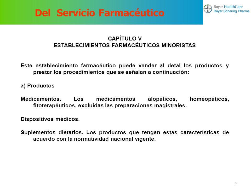 Del Servicio Farmacéutico ESTABLECIMIENTOS FARMACÉUTICOS MINORISTAS