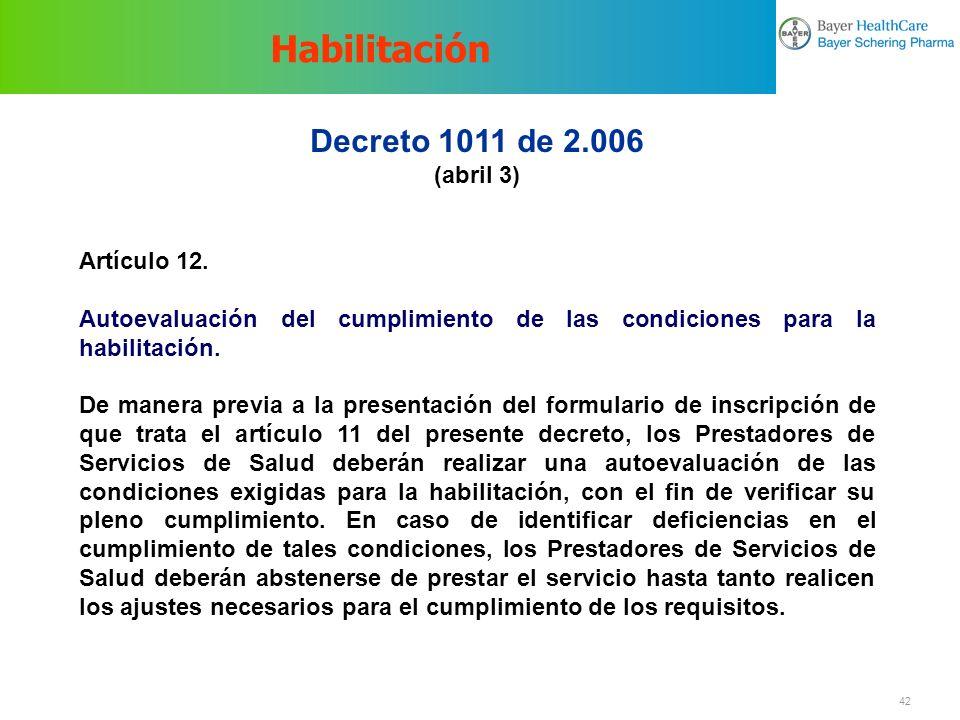 Habilitación Decreto 1011 de 2.006 (abril 3) Artículo 12.