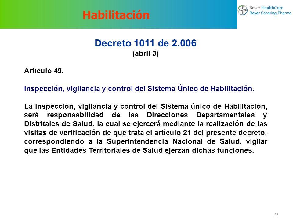 Habilitación Decreto 1011 de 2.006 (abril 3) Artículo 49.