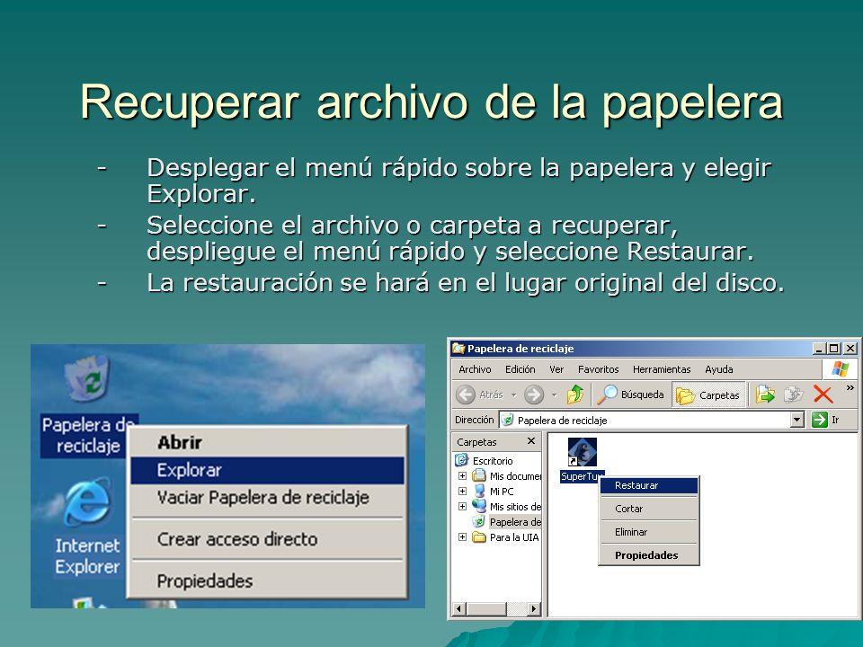 Recuperar archivo de la papelera