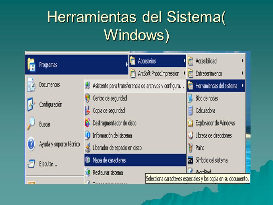 Herramientas del Sistema( Windows)