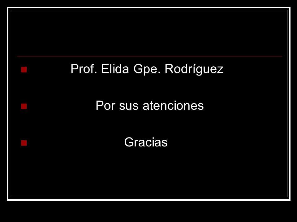 Prof. Elida Gpe. Rodríguez