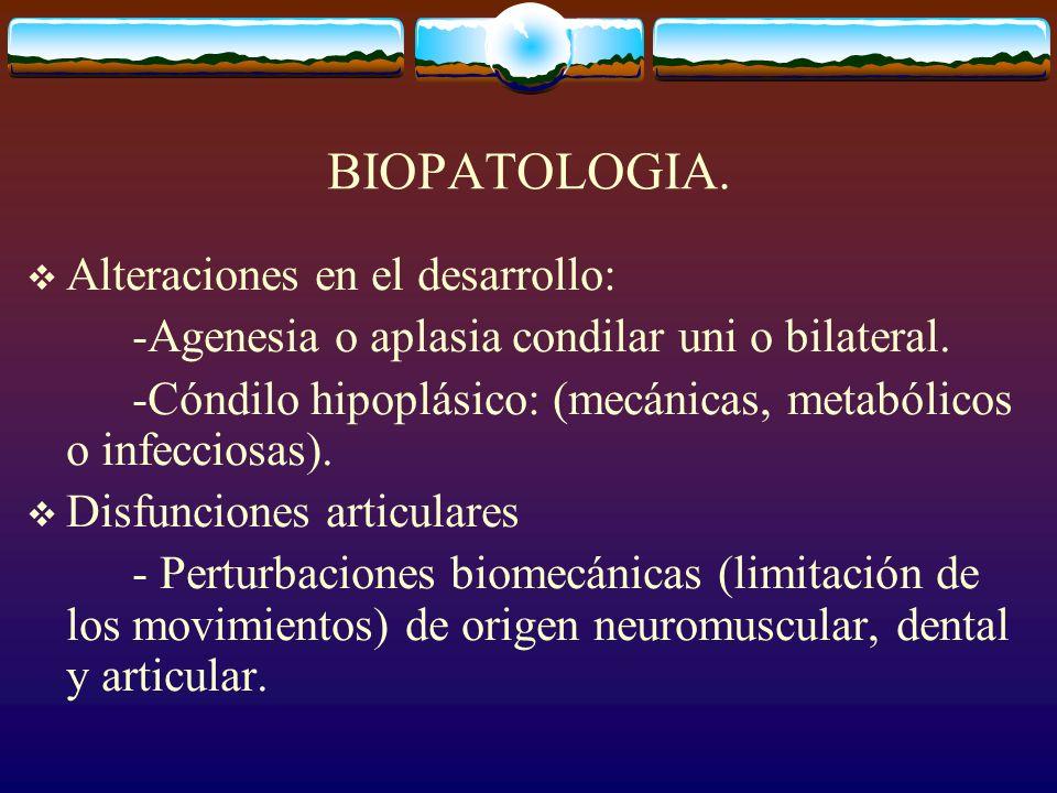 BIOPATOLOGIA. Alteraciones en el desarrollo: