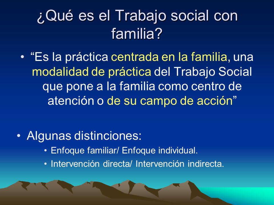 ¿Qué es el Trabajo social con familia