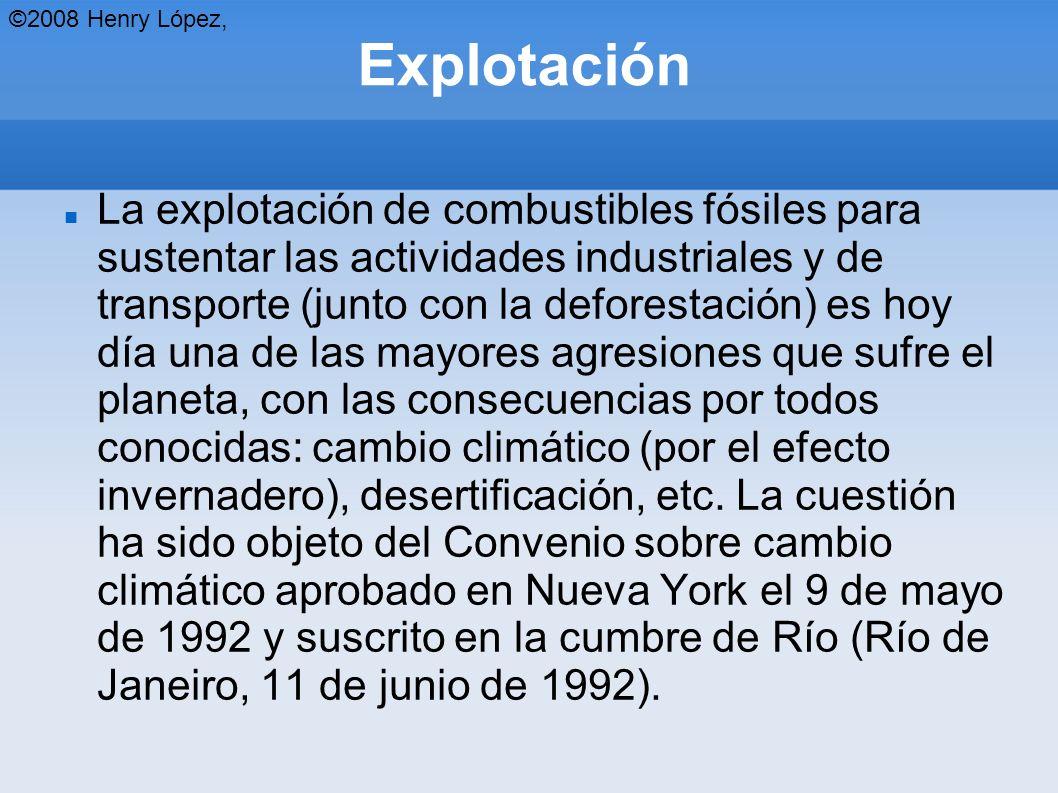 ©2008 Henry López, Explotación.