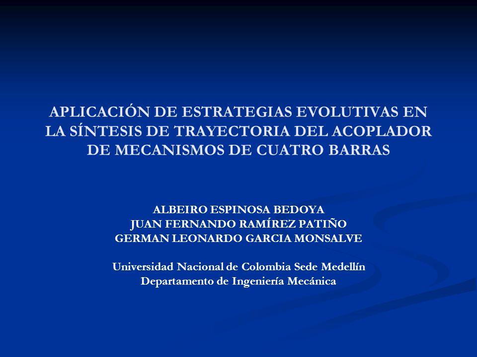 APLICACIÓN DE ESTRATEGIAS EVOLUTIVAS EN LA SÍNTESIS DE TRAYECTORIA DEL ACOPLADOR DE MECANISMOS DE CUATRO BARRAS