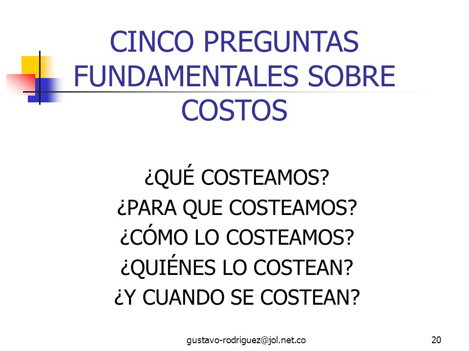 CINCO PREGUNTAS FUNDAMENTALES SOBRE COSTOS