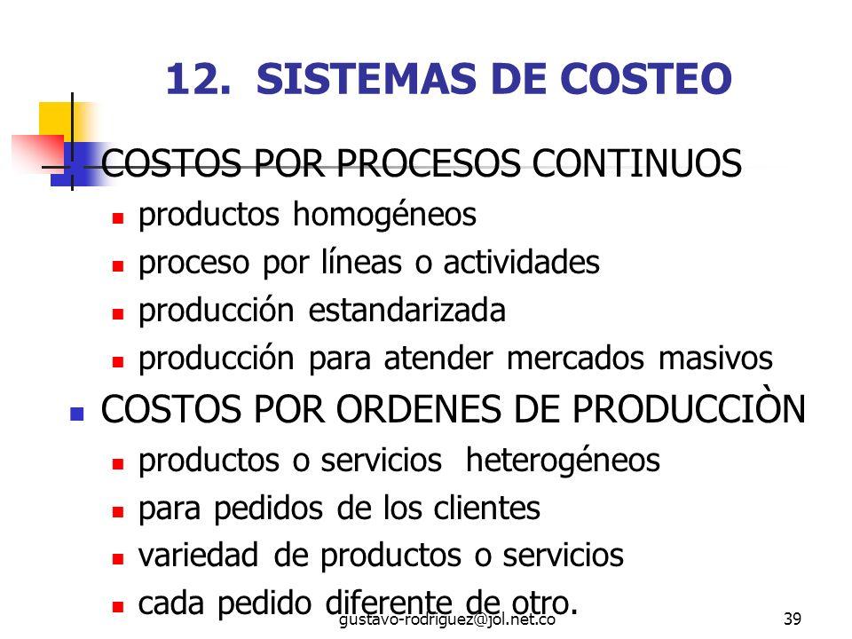 12. SISTEMAS DE COSTEO COSTOS POR PROCESOS CONTINUOS