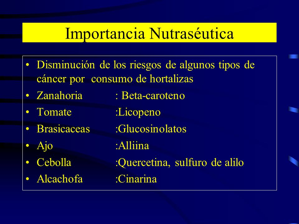 Importancia Nutraséutica