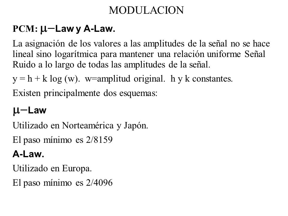 m-Law MODULACION PCM: m-Law y A-Law.