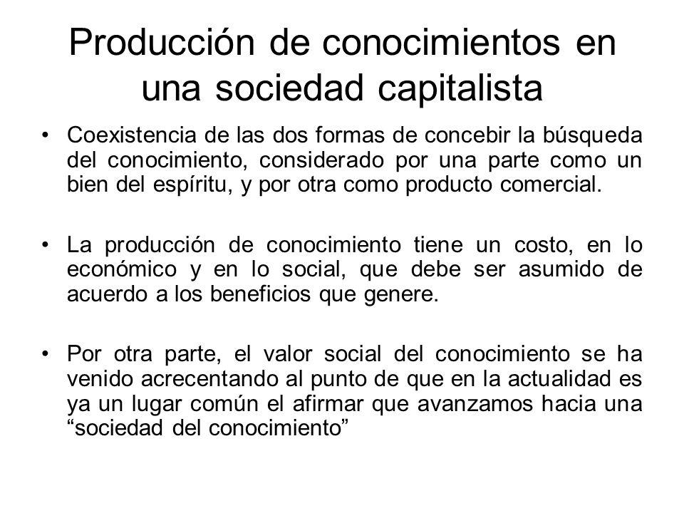 Producción de conocimientos en una sociedad capitalista