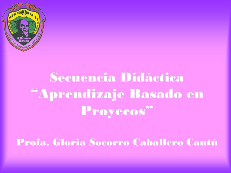 Secuencia Didáctica Aprendizaje Basado en Proyecos Profa
