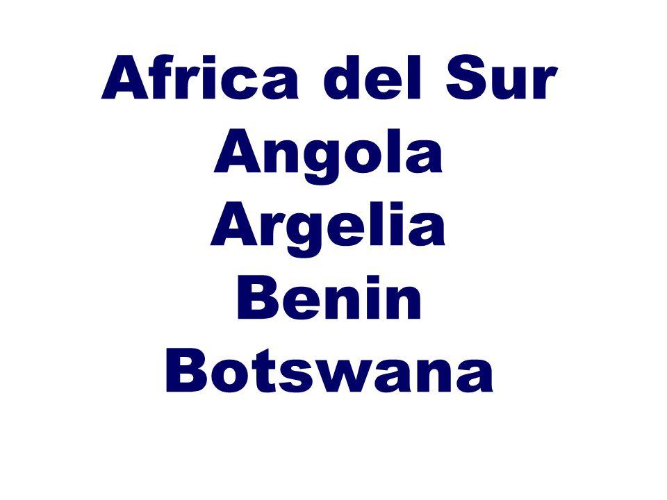 Africa del Sur Angola Argelia Benin Botswana