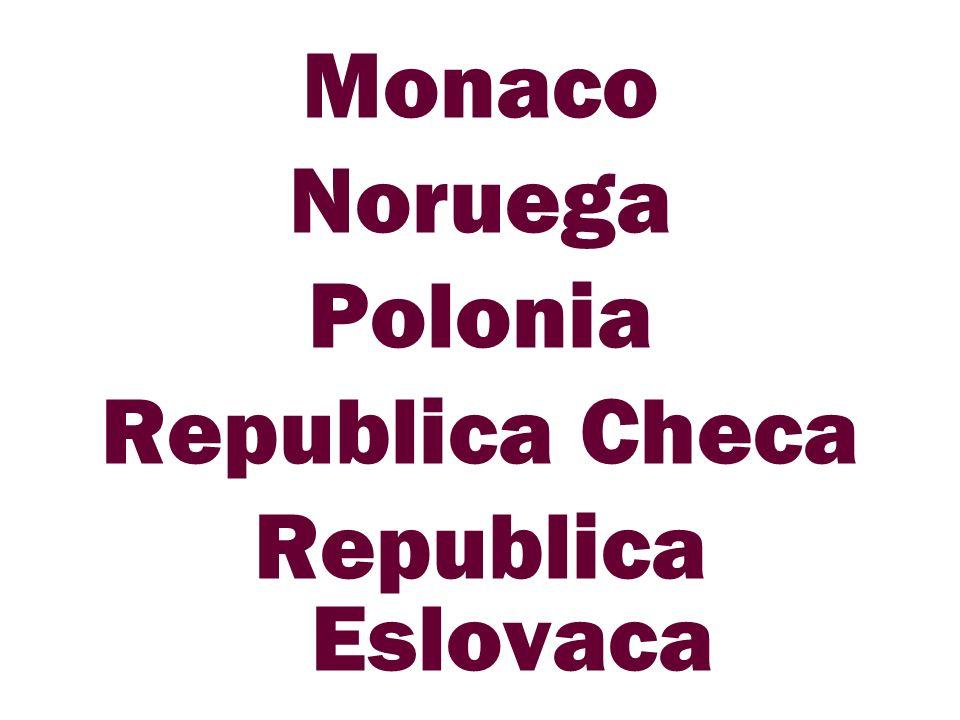 Monaco Noruega Polonia Republica Checa Republica Eslovaca